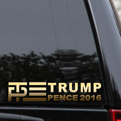 Trump Pence & And Donald Mike Decal Sticker Car Window Bumper VP Vice Gold 2016
