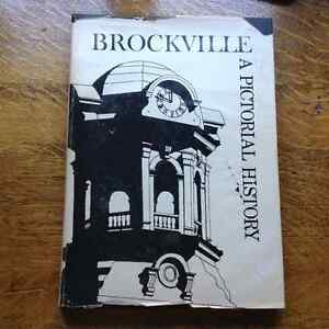 Brockville A Pictorial History  by Adrian G Tengate