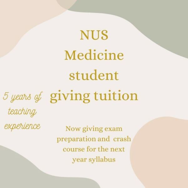 Graduate NUS medicine Student Giving Tuition/revision Lessons- Now giving online tuition