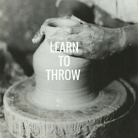 Get Behind the Wheel - Pottery Classes