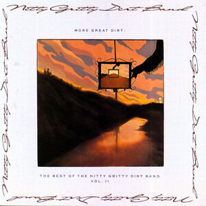 Nitty Gritty Dirt Band-More Great Dirt cd-Excellent condition +