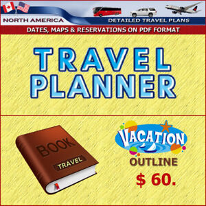 N. AMERICAN TRAVEL PLANNER THAT SAVES TIME & EMOTIONAL STRESS