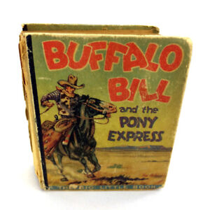 Buffalo Bill And The Pony Express Big Little Book Childrens 1934
