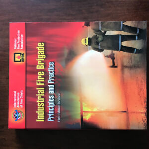Industrial Fire Brigade: Principles and Practices Textbook