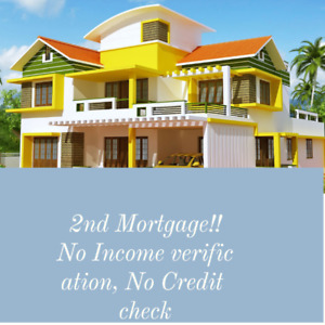 2nd Mortgage No Credit check No Income verification