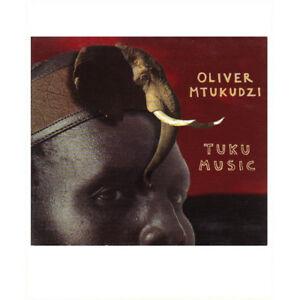 OLIVER MTUKUDZI TUKU MUSIC CD