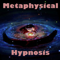Metaphysical Experience with Hypnosis