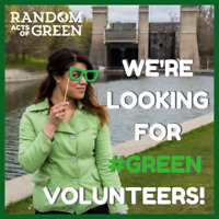 VOLUNTEERS WANTED for Random Acts of Green!