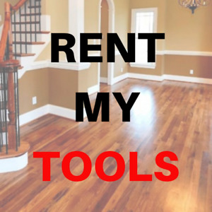 RENT MY FLOORING TOOLS