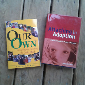 Adoption books - Our Own and Attaching in Adoption
