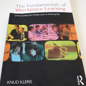 The Fundamentals of Workplace Learning - Textbook