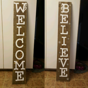 Welcome/believe sign