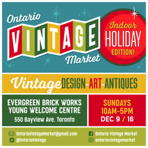 Dec 16: Ontario Vintage Market Antiques & Collectibles Sale MCM