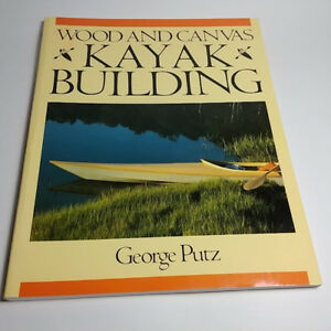 Wood And Canvas Kayak Building By George Putz In Good Condition