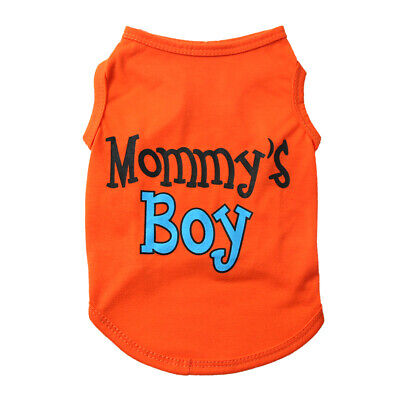 Mommy's Boy Small Dog T-Shirt Vest Top Pet Cat Puppy Summer Clothes Coat - Boy Dog Outfits