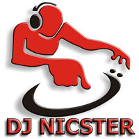DJ NICSTER - CALL TODAY, YOU WON'T BE DISSAPOINTED!