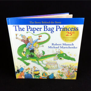 The Paper Bag Princess Book 25th Anniversary Edition Hardcover