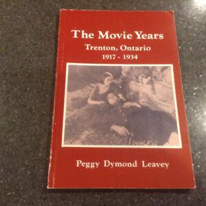 The Movie Years Trenton Ontario 1917-1934 (Signed)