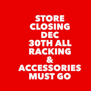 BLOW OUT STORE CLOSING
