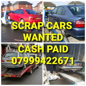 SCRAP CARS VANS WANTED CASH PAID