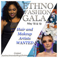 Hair and Makeup Artists Wanted for our upcoming Fashion Gala!