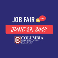 Columbia International College JOB FAIR! June 27- 9am to  3pm!