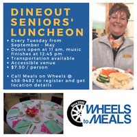 Dine-out senior's luncheon - WHEELS TO MEALS