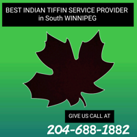 Tiifin service Winnipeg*Best Indian Food at Reasonable Price*