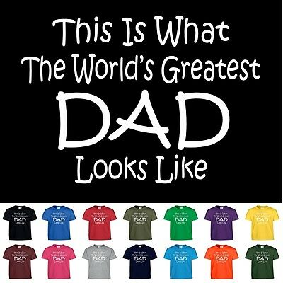 Worlds Greatest DAD Fathers Day Birthday Christmas Gift Funny Daddy Tee T Shirt  - New Dad Christmas