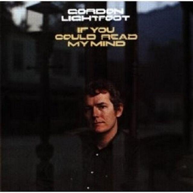 GORDON LIGHTFOOT - IF YOU COULD READ MY MIND CD POP NEU