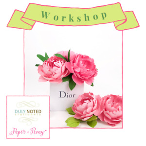 NEW WORKSHOP -  Paper Flowers