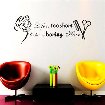Life Is Too Short To Have Boring Hair Vinyl Wall Stickers Beauty Salon Decor - Salon Decorations