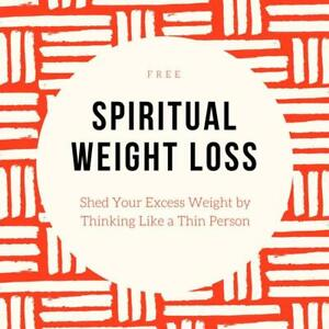Free E-Book - Spiritual Weight Loss