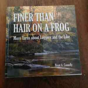 Finer than Hair on a Frog by Brent A. Connelly