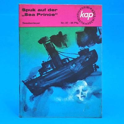 """DDR   KAP-Heft 37   Spuk auf der """"Sea Prince""""   Juri Klimentschenko"""
