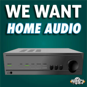 Digital World & Evergreen Traders are buying home audio!