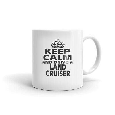Keep Calm And Drive A Land Cruiser Coffee Tea Ceramic Mug Office Work Cup Gift