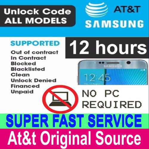 AT&T UNLOCK SERVICE FOR SAMSUNG GALAXY S9 S8 S7 S6 S5 S4 NOTE 8