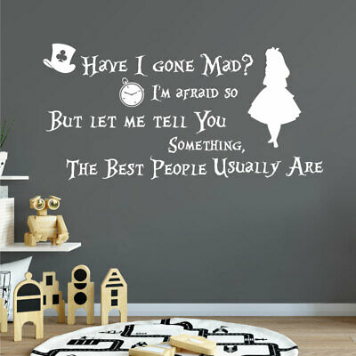 Have I gone Mad?... Alice in Wonderland, Mad Hatter Children's Book Quote Dec...