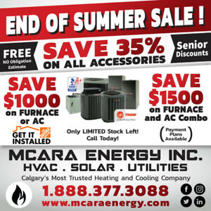 END OF SUMMER SALE ON HIGH EFFICIENT FURNACE AND AIR CONDITIONER