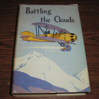1927 BATTLING THE CLOUDS by Captain Frank Cobb Hardcover