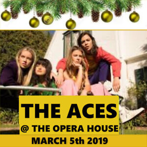 THE ACES @ THE OPERA HOUSE–GENERAL ADMISSION FLOORS!