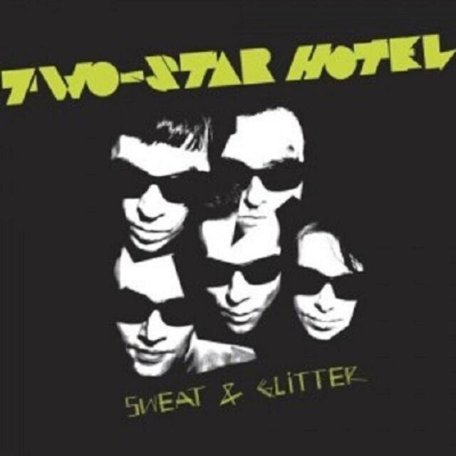 Two-Star Hotel - Sweat & Glitter  CD  10 Tracks Alternative Rock  Neuware