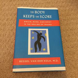 The Body Keeps the Score by Bessel Van Der Kolk London Ontario image 1