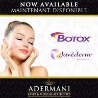 BOTOX & FILLERS (BOTOX at 8$/unit !!)