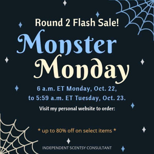 Scentsy  Flash Sale Monday Oct 22nd