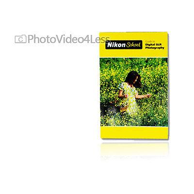 Nikon Guide To Digital SLR Photography for Nikon SLR Camera D5100 D3100 D800