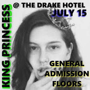 KING PRINCESS @ THE DRAKE HOTEL – GENERAL ADMISSSION FLOORS!