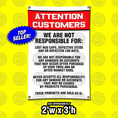 2x3 Attention Customers Disclaimer Sign Tire Wheel Rims Auto Mechanic Shop Legal