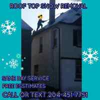 ROOF TOP SNOW REMOVAL SERVICE CALL/TEXT 204-451-7751
